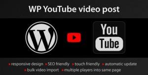 YouTube WordPress plugin v1.4.10 - video import