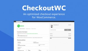 CheckoutWC v2.40.1 - Optimized Checkout Page for WooCommerce