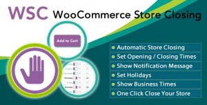 Woocommerce Store Closing v9.6.4