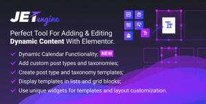 JetEngine v1.4.6 - Adding & Editing Dynamic Content