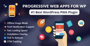 Progressive Web Apps For WordPress v3.0