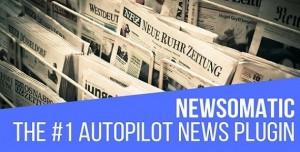 Newsomatic v2.4.0 - Automatic News Post Generator