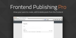 Frontend Publishing Pro v3.10.0 - WordPress Post Submission Plugin