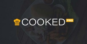 Cooked Pro v1.7.3 - A Beautiful & Powerful Recipe Plugin for WordPress