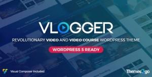 VLOGGER V2.4.4 - PROFESSIONAL VIDEO & TUTORIALS THEME