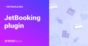JetBooking v1.0.0 - Booking crocoblock functionality for Elementor