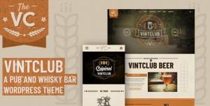 VINTCLUB V1.0.7 - A PUB AND WHISKY BAR WORDPRESS THEME