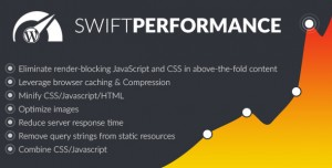 Swift Performance v2.1.6 - Cache & Performance Booster
