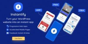 Instantify v1.3 - PWA & Google AMP & Facebook IA for WordPress
